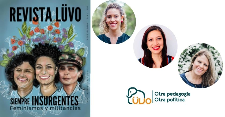 DANIELLE COENGA-OLIVEIRA, CAROLINA CAMPOS AND PRISCYLL ANCTIL AVOINE WRITE IN THE LAST ISSUE OF THE REVISTA LUVÖ